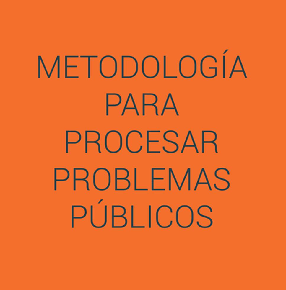 Metodología para procesar problemas públicos