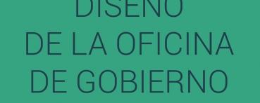 Diseño de la Oficina de Gobierno